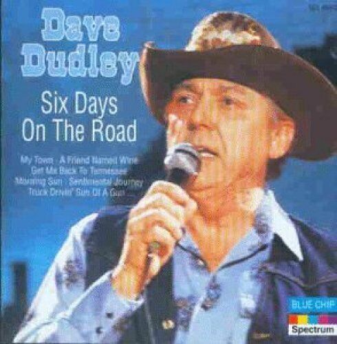 Dave Dudley Six days on the road  [CD]