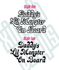 Daddy's Lil monstruo a bordo Vinilo Pegatina Calcomanía suicidio escuadrón coche niño bebé