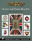 Charms and Charm Bracelets: The Complete Guide by Joanne Schwartz (Hardback, 2004)