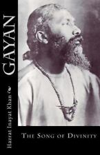 Gayan : The Song of Divinity by Hazrat Inayat Khan (2012, Paperback)