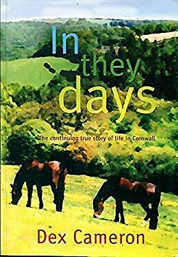 In They Days : The Continuing True Story of Life in Cornwall-ExLibrary