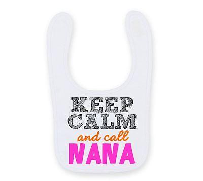 Cosciente Keep Calm And Call Nana Bavaglino Carino Divertente Facile Allacciate Carino Tata Bavaglino B023-mostra Il Titolo Originale