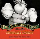 The Stinking Rose Restaurant Cookbook by Jennifer Jeffrey, Andrea Froncillo (Hardback, 2006)