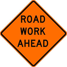 Dicke Roll Up Non Reflective Road Work Ahead Sign 36inx36in Model Runr36 200