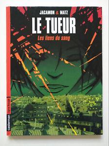 EO-2002-tres-bel-etat-Le-tueur-4-les-liens-du-sang-Matz-amp-Jacamon