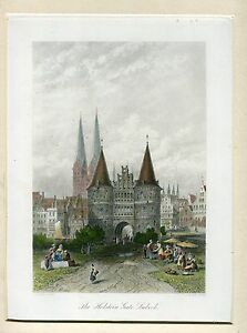 Alemania-The-Holstein-Gate-Lubeck-Engraving-By-J-Godfrey-On-Artwork-Of-C