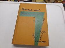 Horses and Horsemanship M.E. Ensminger vintage 1963 Interstate Printers hardback