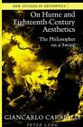 On Hume and Eighteenth-Century Aesthetics: The Philosopher on a Swing Translated by Joan Krakover Hall by Giancarlo Carabelli (Hardback, 1995)