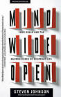 Mind Wide Open: Your Brain and the Neuroscience of Everyday Life by Steven Johnson (Paperback / softback)