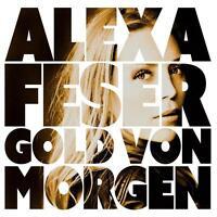 Alexa Feser - Gold von Morgen     - CD NEUWARE