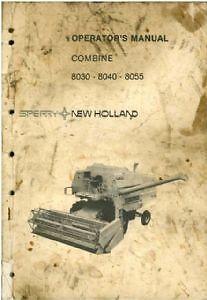 new holland 8030 8040 8055 combine operators manual ebay rh ebay co uk New Holland 140Tl Manuals new holland 8060 operator's manual
