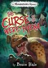 The Curse Of The Were-hyena: A Monstertown Mystery by Bruce Hale (Hardback, 2016)