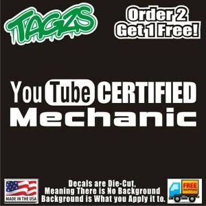 Youtube Certified Mechanic Funny Diecut Vinyl Window Decal Sticker Car Truck Jdm Ebay