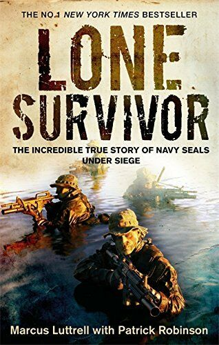 1 of 1 - Lone Survivor: The Incredible True Story of N... by Robinson, Patrick 0751540986