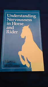 UNDERSTANDING-NERVOUSNESS-IN-HORSE-AND-RIDER-Moyra-Williams