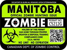 Canada Manitoba Zombie Hunting License Permit 3x4 Decal Sticker Outbreak 1304