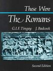 Dufour: These Were the Romans - Ed2 by Graham Badcock Tingay (Paperback, 2004)