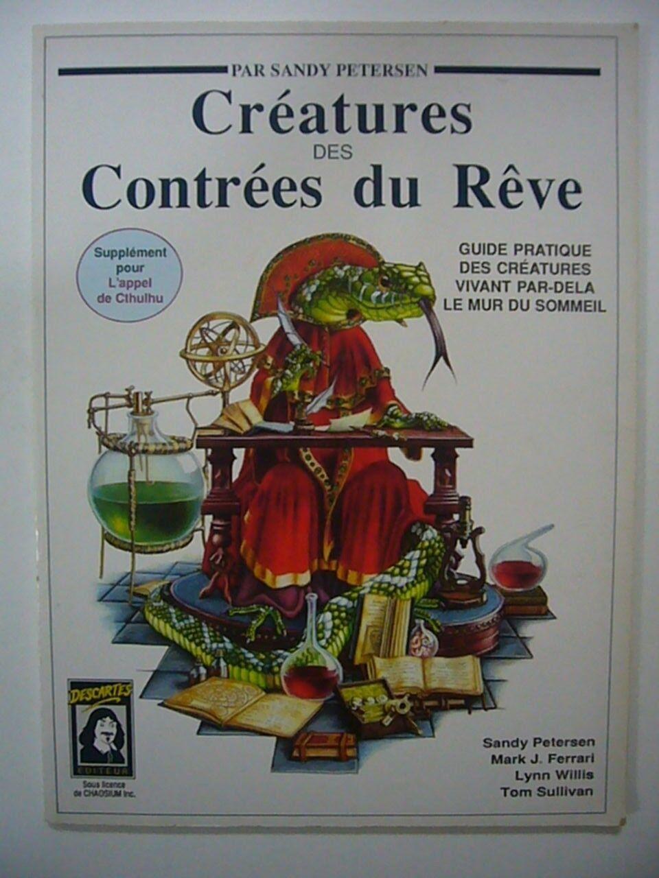 SANDY PETERSEN - CREATURES DES CONTREES DU REVE (D'APRES LOVECRAFT) TBE