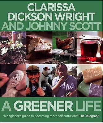 """AS NEW"" Johnny Scott, Clarissa Dickson Wright, A Greener Life Book"