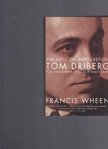 The-Soul-of-Indiscretion-Tom-Driberg-Poet-Philanderer-Legislator-Francis-Wheen