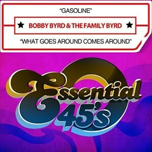 Bobby-Byrd-Gasoline-What-Goes-Around-Comes-Around-CD-NEW