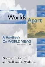 Worlds Apart : A Handbook on World Views by William D. Watkins and Norman L....