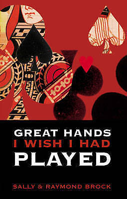 Great Hands I Wish I Had Played by Raymond Brock, Sally Brock (Paperback, 2003)