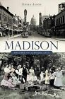 Madison: History of a Model City by Ms Erika Janik (Paperback / softback, 2010)