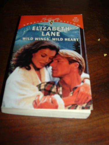 Wild Wings, Wild Heart (Silhouette Special Edition) By Elizabeth Lane