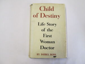 Good-Child-of-destiny-The-life-story-of-the-first-woman-doctor-Ross-Ishbel