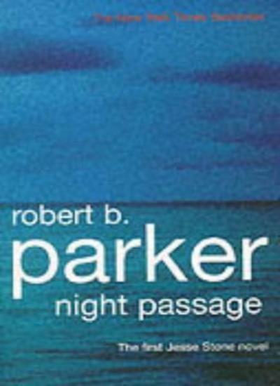 Night Passage: A Jesse Stone Novel By Robert B. Parker. 9781901982572