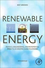 Renewable Energy Physics, Engineering, Environmental Impacts 4th Int'l Edition