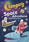 Clangers: Space Adventures Sticker Activity Book by Penguin Books Ltd (Paperback, 2016)