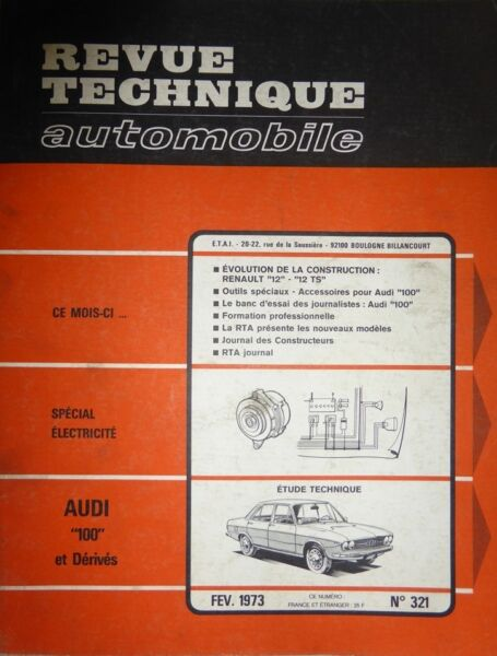 Lagere Prijs Met Audi 100 Et Dérivés Revue Technique Rta N° 321 1973 + Special Electricite