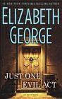 Just One Evil Act by Elizabeth George (Hardback, 2013)