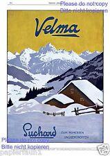Suchard Velma Schokolade XL Reklame von 1914 Schnee Berge Berghütte Werbung ad