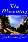 The Monastery by Sir Walter Scott (Paperback / softback, 2003)