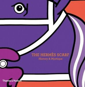 The-Hermes-Scarf-History-amp-Mystique-By-Nadine-Coleno