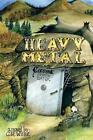 Heavy Metal by C R Willie (Paperback / softback, 2014)