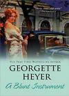 A Blunt Instrument by Georgette Heyer (Paperback / softback, 2010)