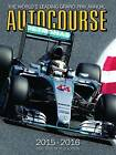 Autocourse: The World's Leading Grand Prix Annual: 2015 by Tony Dodgins (Hardback, 2015)