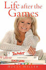 Life After the Games by Holly Miller (Paperback / softback, 2007)