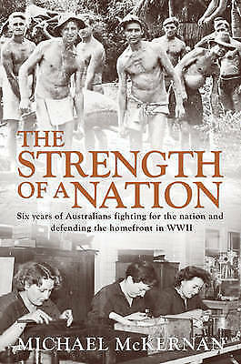 1 of 1 - The Strength of a Nation: Six Years of Australians Fighting for the Nation and D