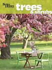 Better Homes & Gardens Flowering Trees & Shrubs by Better Homes & Gardens (Paperback, 2012)
