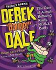 Secret Agent Derek Danger Dale Michael Gerard Bauer Junior Fiction Level 4 Reade
