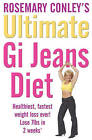 The Ultimate Gi Jeans Diet by Rosemary Conley (Paperback, 2007)