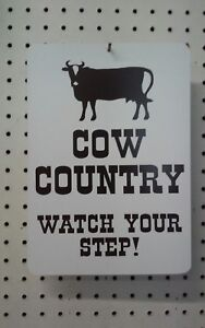 8-5-034-X-12-034-COW-COUNTRY-WATCH-YOUR-STEP-STYRENE-PLASTIC-SIGN