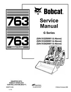 Details about Bobcat 763 763H G Series Skid Steer Loader Service Repair  Manual on CD 6900977