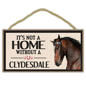 Details about Wooden Decorative Horse Sign - Not Home Without A Clydesdale - Home Decor, Gifts