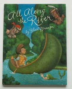 All Along the River by Blair Drawson, Hardcover Very Good Condition